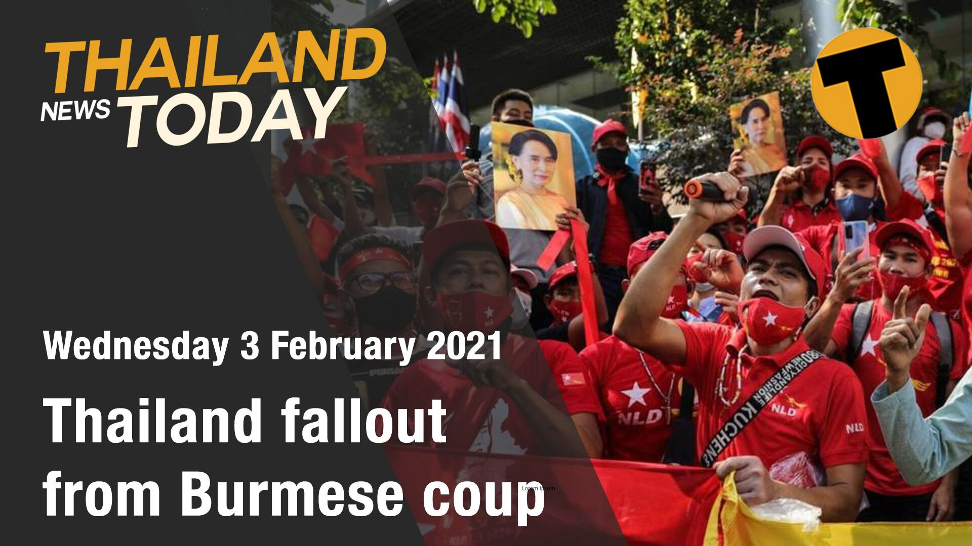 Thailand News Today | Thailand fallout from Burmese coup | February 3 | The Thaiger