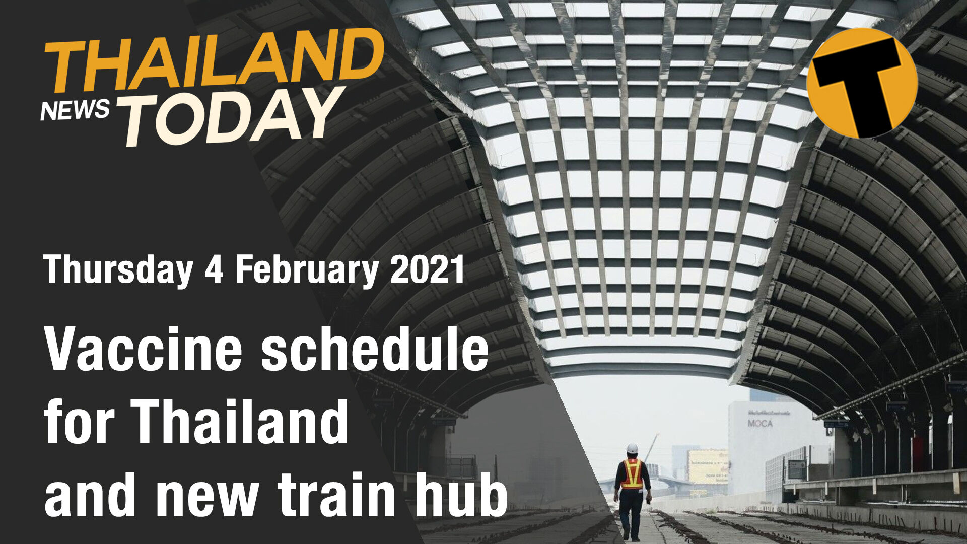 Thailand News Today | Vaccine schedule for Thailand and new train hub | February 4 | The Thaiger