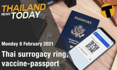 Thailand News Today | Thai surrogacy ring, vaccine-passport | February 8 | Thaiger