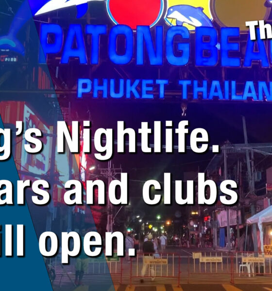 Phuket's nightlife. Yes, bars and clubs are still open | VIDEO | The Thaiger