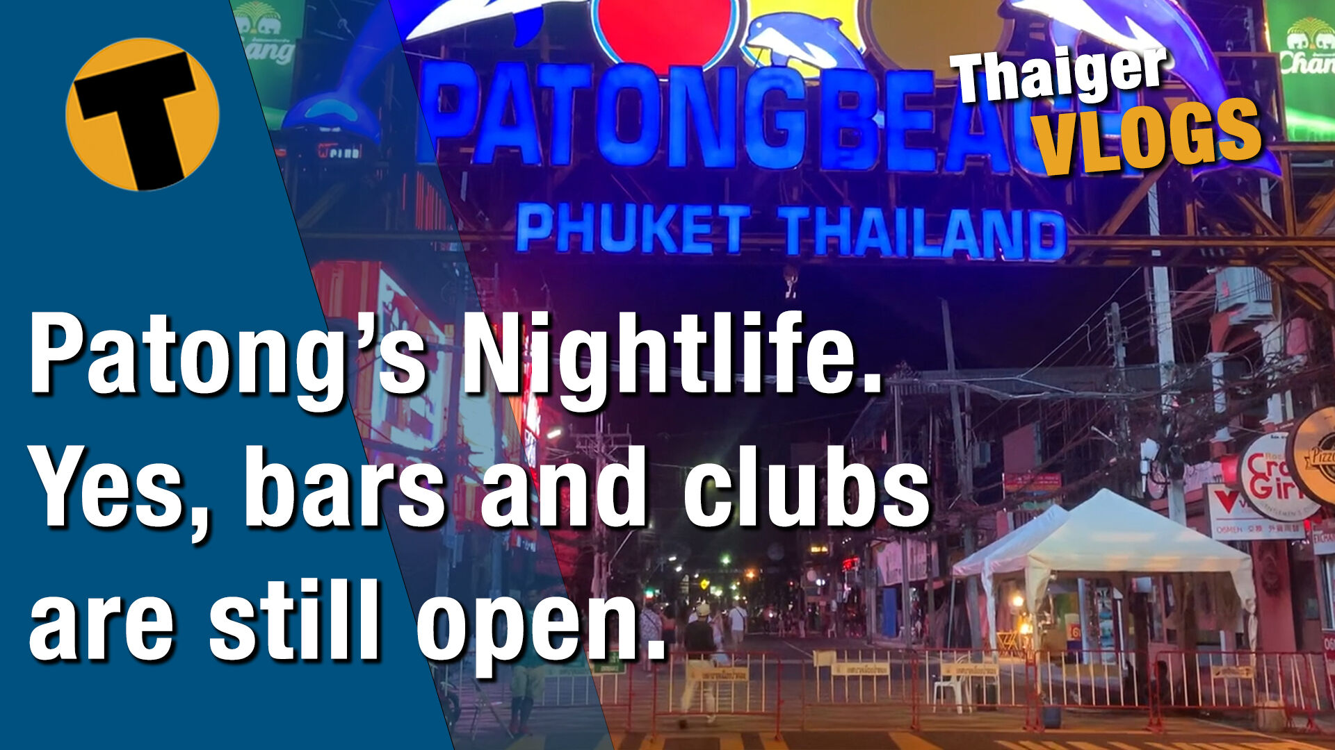 Phuket's nightlife. Yes, bars and clubs are still open | VIDEO | Thaiger