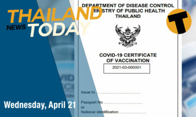 Thailand News Today | Vaccine passports announced, hospital-dodgers to be prosecuted | April 21 | Thaiger