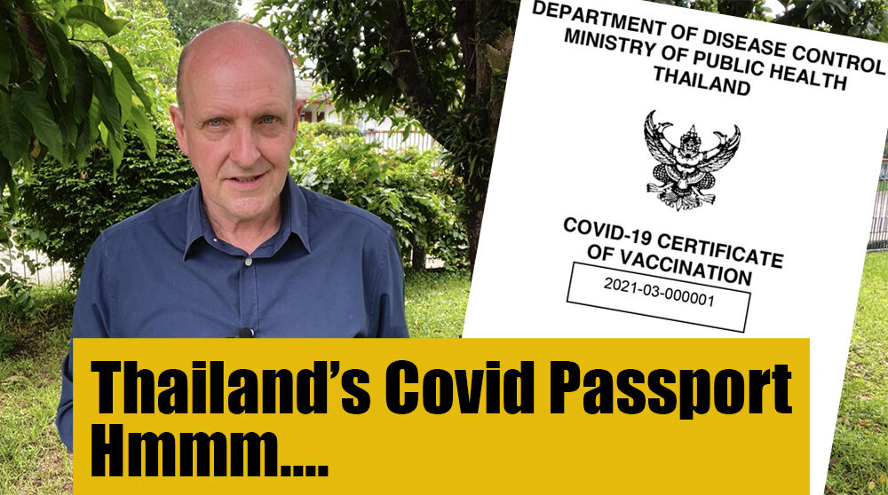 Thailand's covid vaccine passport – will it only be used for travel? | Thaiger